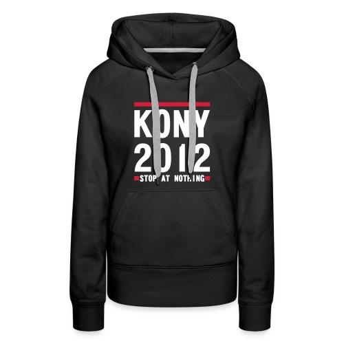 KONY  STOP AT NOTHING - Women's Premium Hoodie