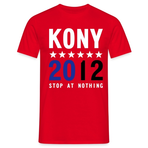 KONY STOP AT NOTHING - Men's T-Shirt