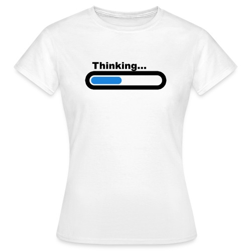 Thinking... (F) - Women's T-Shirt