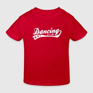 dancing is life - retro Kids' Shirts - Kids' Organic T-shirt