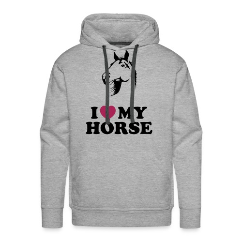 I Love My Horse Men's Hoodie - Men's Premium Hoodie