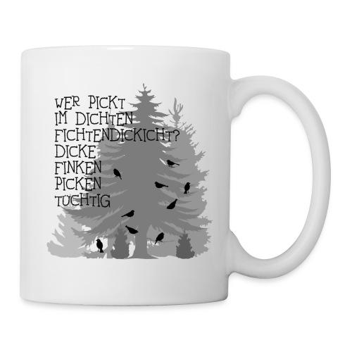 fun t-shirt finken fink Zungenbrecher spruch sprüche wald bäume baum dick fichte fichten fun - Tasse