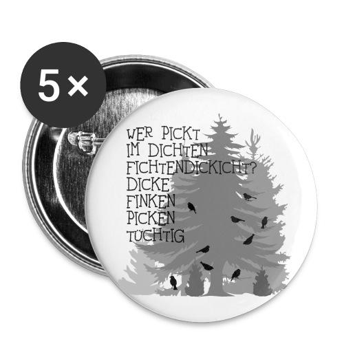 fun t-shirt finken fink Zungenbrecher spruch sprüche wald bäume baum dick fichte fichten fun - Buttons groß 56 mm (5er Pack)