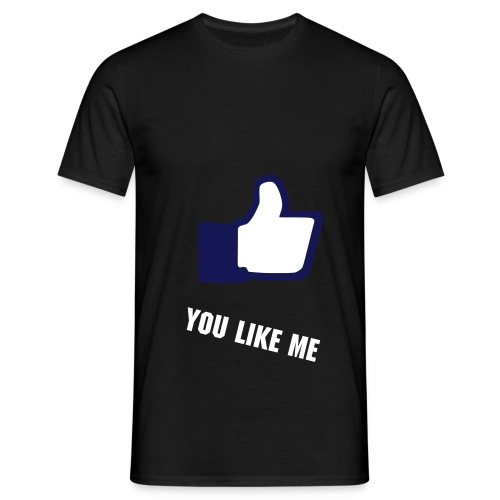 You like me on  ? - Mannen T-shirt