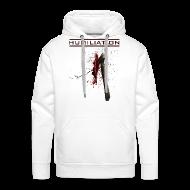 Hoodies & Sweatshirts ~ Men's Premium Hoodie ~ MEN'S HOODIE: HUMILIATION
