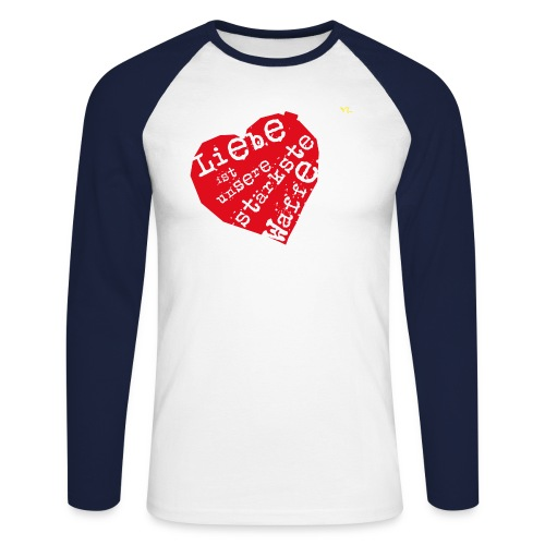 Liebe ist unsere stärkste Waffe: Herz - mit Rückendruck (rot) - Männer Baseballshirt langarm