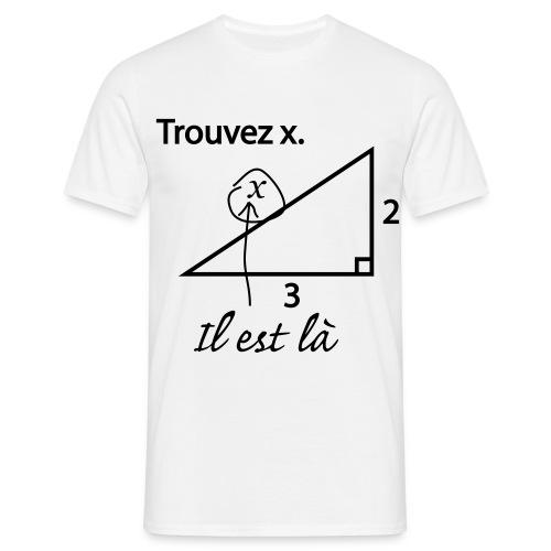 trouvez x - T-shirt Homme