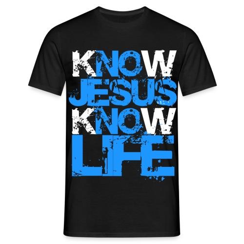 Know Jesus Know Life! No Jesus No Life! - Männer T-Shirt