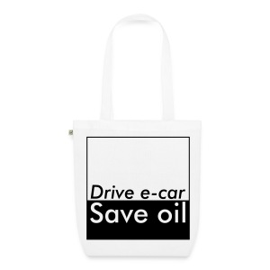 Drive e-car - Save oil  © by TOSKIO-VTMS - Bio-Stoffbeutel