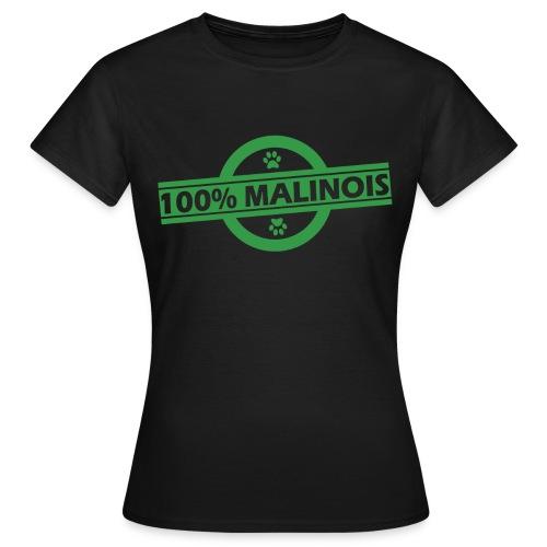 100% Malinois - T-shirt Femme