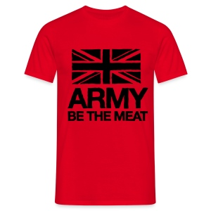 ARMY: BE THE MEAT (Red) - Men's T-Shirt