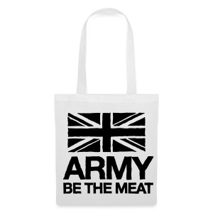 ARMY: BE THE MEAT Tote Bag - Tote Bag