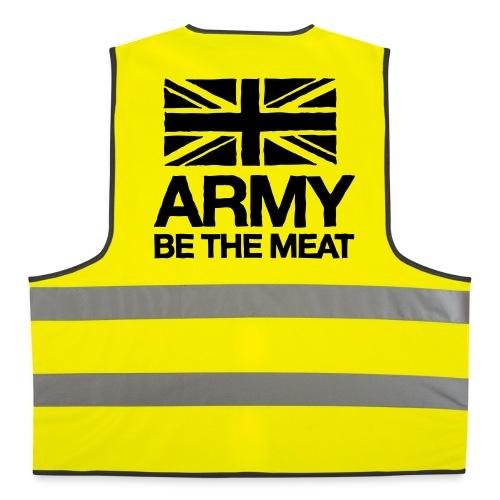 ARMY: BE THE MEAT (Vest) - Reflective Vest
