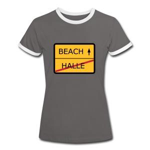No Halle, just Beach - Frauen Kontrast-T-Shirt