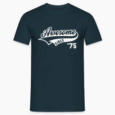 Awesome SINCE 1975 - Birthday Geburtstag Anniversaire T-Shirt WN