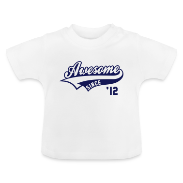 Awesome SINCE 12 - Birthday Anniversaire Baby T-Shirt
