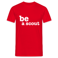 Tee shirts ~ Tee shirt Homme ~ be a scout