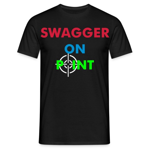 Swagger On Point  - Men's T-Shirt