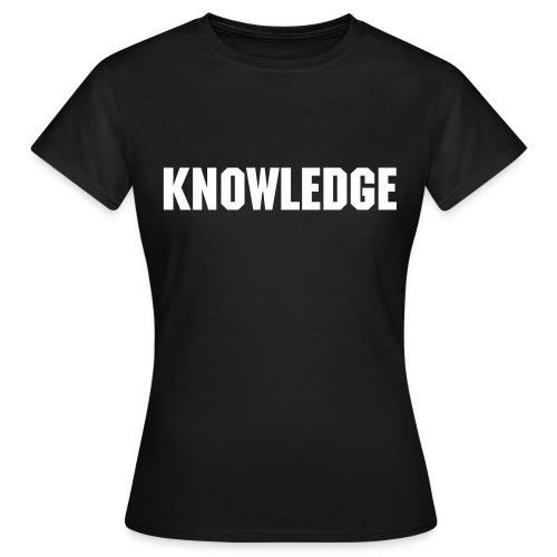 Word of the Day - KNOWLEDGE - Machine font - Women's T-Shirt