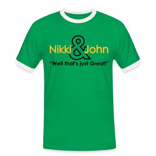 Nikki and John well that's just great! - Men's Ringer Shirt