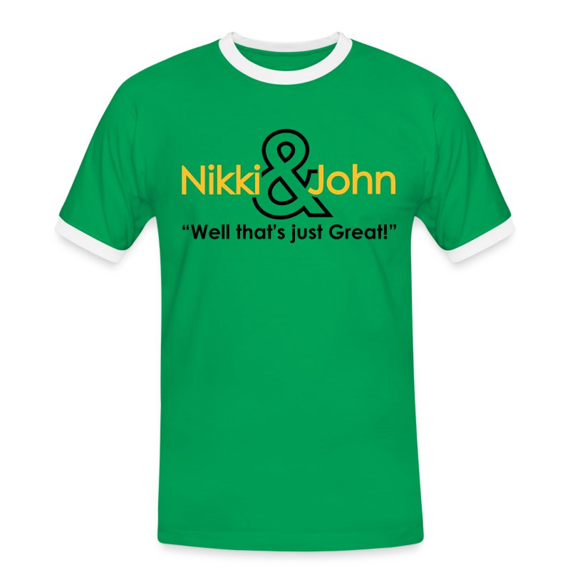 Nikki and John well that's just great! - Men's Ringer Shirt