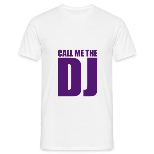 Call me the DJ - Maglietta da uomo
