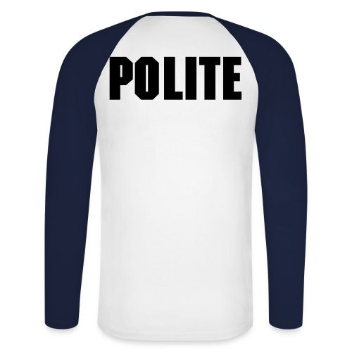 Men's Long Sleeve Polite top - Men's Long Sleeve Baseball T-Shirt