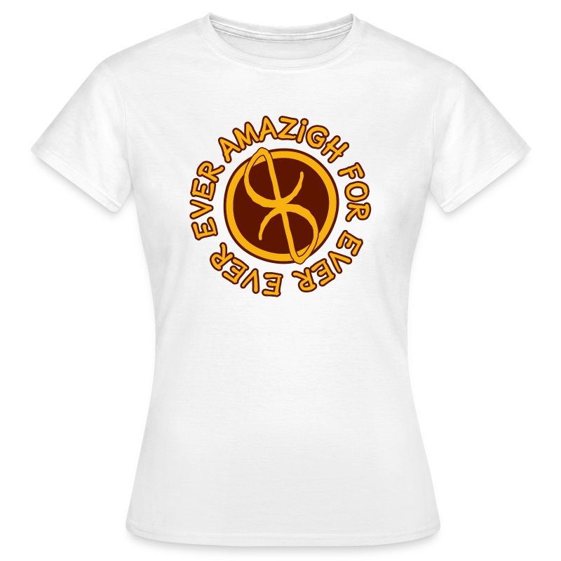 Amazigh for ever - T-shirt Femme