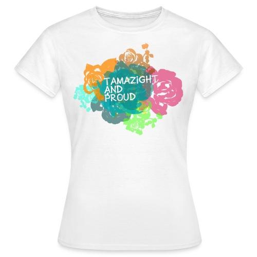 Tamazight & proud - T-shirt Femme