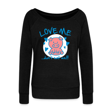 Love me, don't eat me Hoodies & Sweatshirts