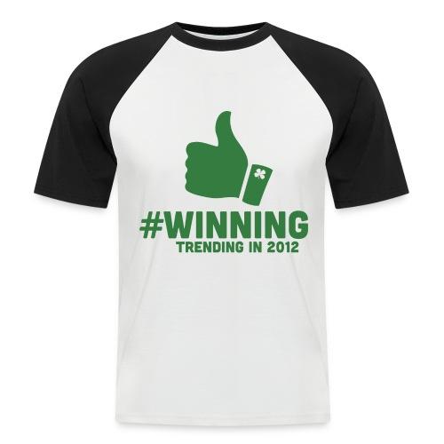 #Winning - Men's Baseball T-Shirt