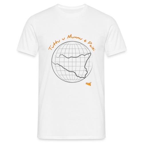 Tuttu u munnu è paisi (M) - Maglietta da uomo