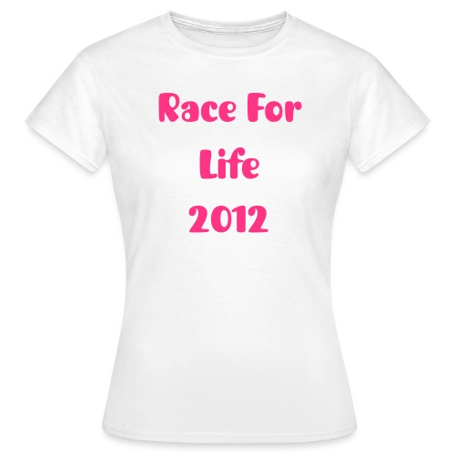 Race for life tee - Women's T-Shirt