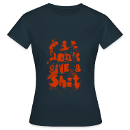 T-Shirts ~ Women's T-Shirt ~ Don't Give a Shit dark colours women T-Shirt