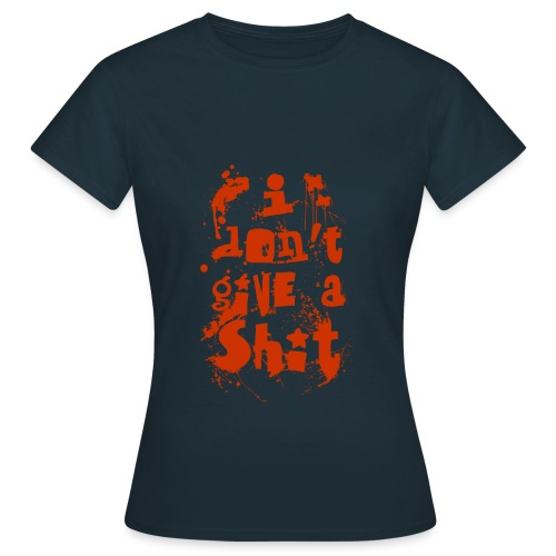 Don't Give a Shit dark colours women T-Shirt - Women's T-Shirt