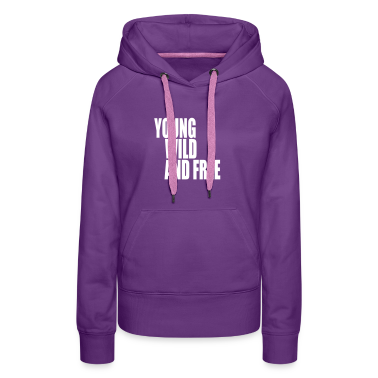 Young Wild and Free III Hoodies & Sweatshirts