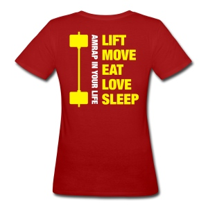 Lift Move Eat Love Sleep - T-shirt ecologica da donna