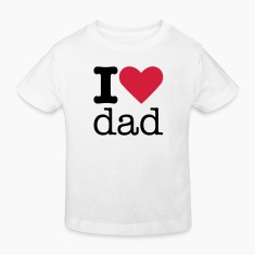 I Love Dad Kids' Shirts