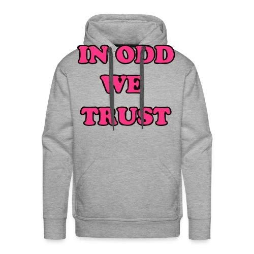 In Odd We Trust Hoodie - Men's Premium Hoodie
