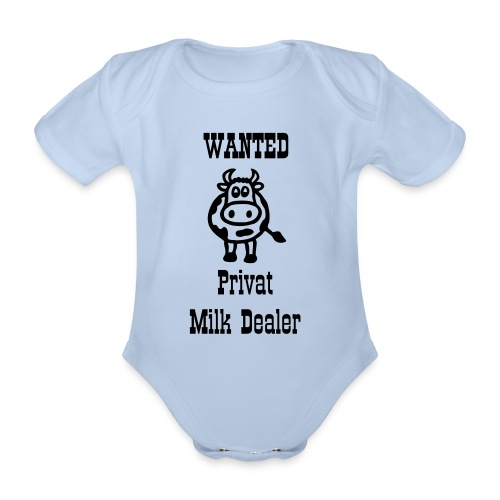 Wanted Milk Dealer - Baby Bio-Kurzarm-Body