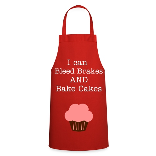 I can Bleed Brakes and Bake Cakes Apron - Cooking Apron