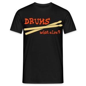 Drums - Mannen T-shirt