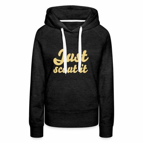 Just scout it - Sweat-shirt à capuche Premium pour femmes