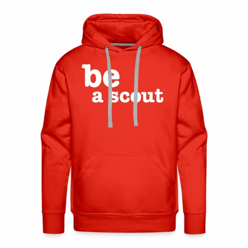 be a scout - Sweat-shirt à capuche Premium pour hommes