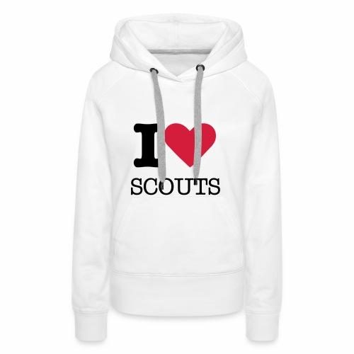 I love Scouts - Sweat-shirt à capuche Premium pour femmes