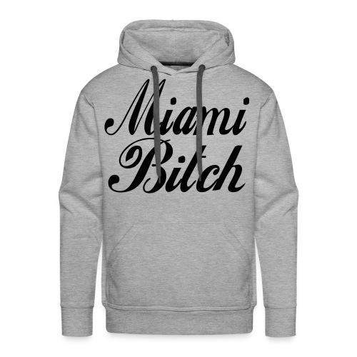 MIAMI BITCH! - Männer Premium Hoodie