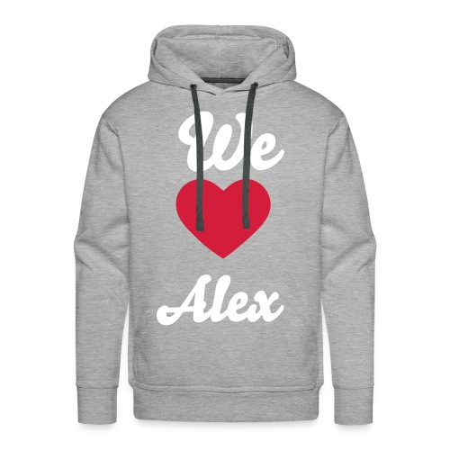 FanPulli - We Love Alex - Männer Premium Hoodie
