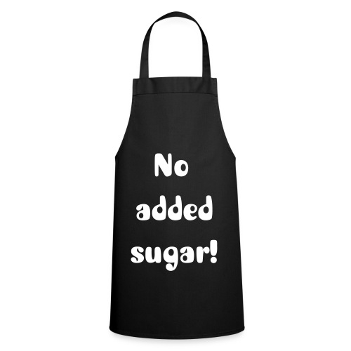 No added sugar! - Cooking Apron