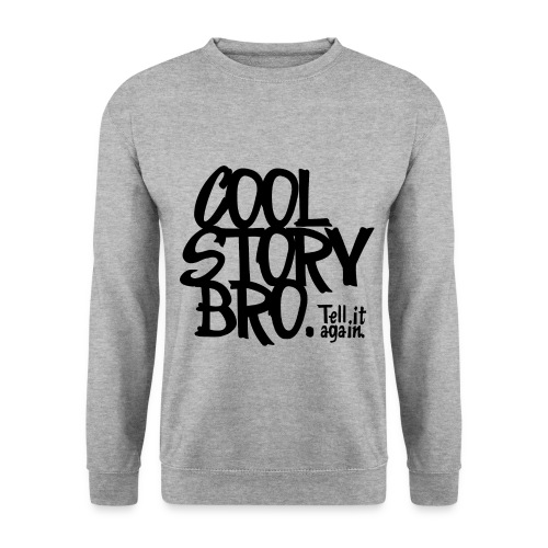 Cool Story Bro... - Men's Sweatshirt