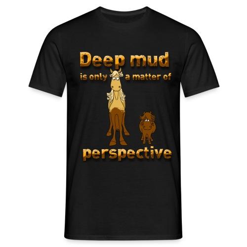Deep mud - Männer T-Shirt